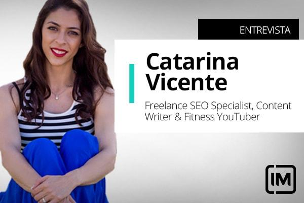 Catarina Vicente, alumna de IM, Freelance SEO Specialist, Content Writer y Fitness YouTuber.