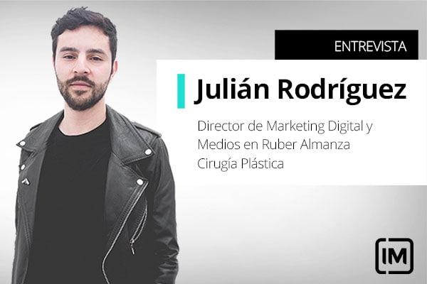 Julián Rodríguez, alumno de IM y Director de Marketing Digital y Medios enRuber Almanza Cirugía Plástica, Colombia