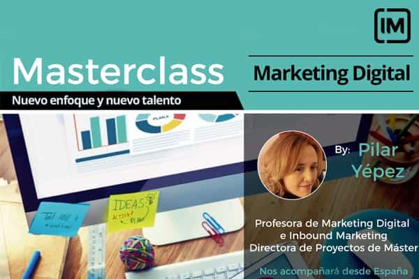 Masterclass IM: Marketing Digital. Nuevo enfoque y nuevo talento (México)
