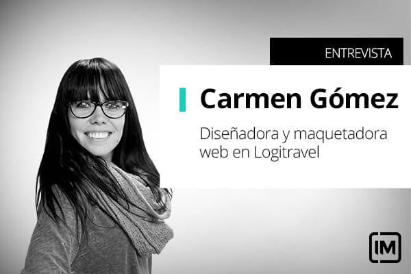 Carmen Gómez, alumna de IM y Diseñadora & Maquetadora Web en Logitravel