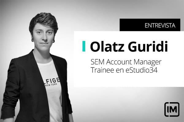 Olatz Guridi, alumna de IM y SEM Account manager trainee en eStudio34