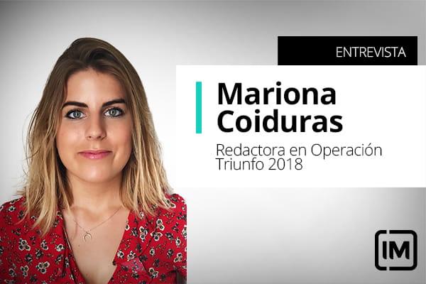 Mariona Coiduras, alumna de IM y Redactora en Operación Triunfo 2018