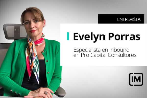 Evelyn Porras, alumna de IM y especialista en Inbound en Pro Capital Consultores, Costa Rica