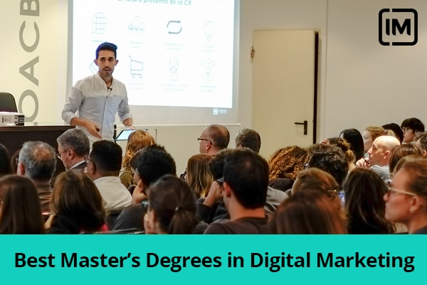 The Best Master's Degrees in Digital Marketing 2019