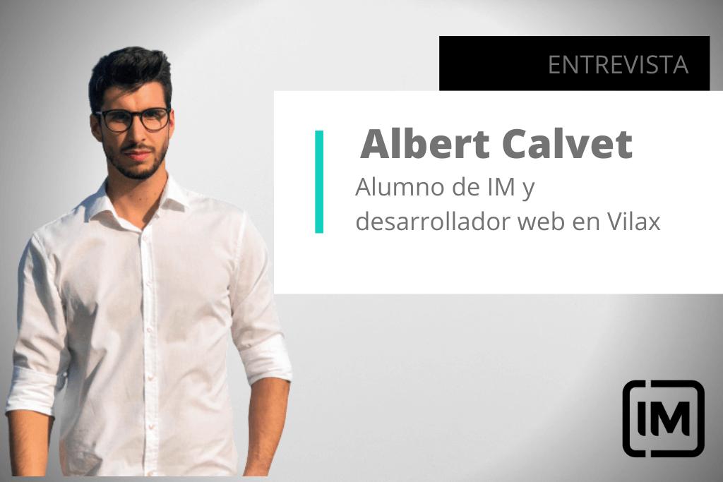 Albert Calvet alumno de IM y desarrollador web en Vilax